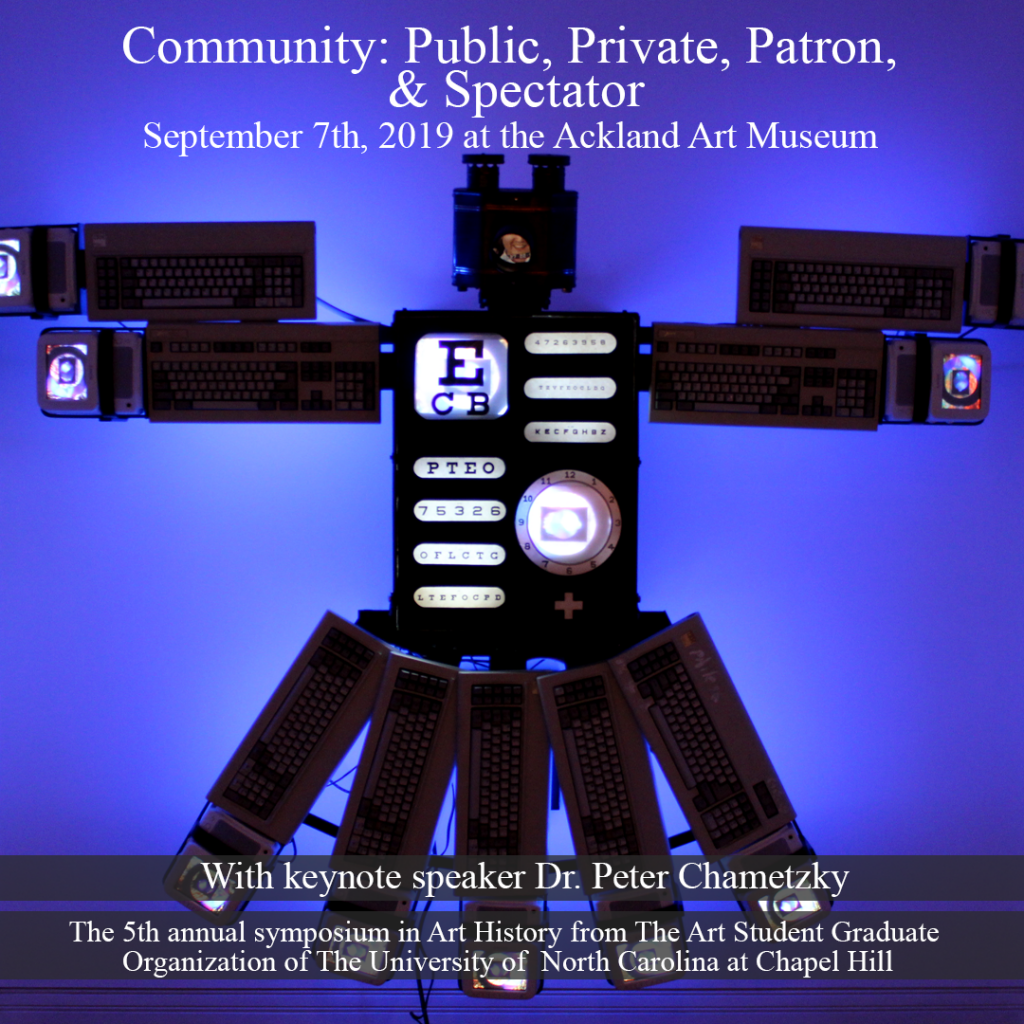 Poster graphic for the symposium featuring an image of a multimedia sculpture by Nam June Paik from 1996 titled Eagle Eye. From the Ackland Museum Collection, A spread-eagle form is created from an accumulation of TVs, radios, and other electronics equipment, some of which is turned on and glowing (as with a prominent image of an optometrist's eye exam chart un the upper left side of the chest).