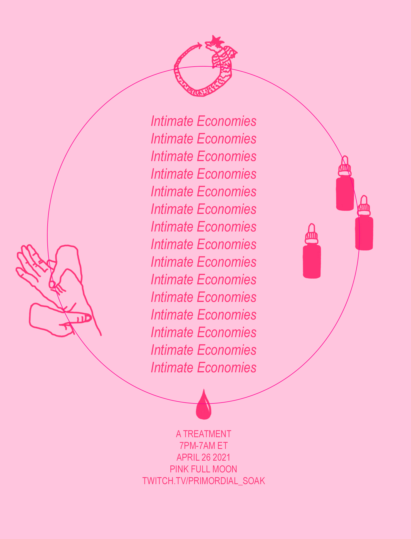 Flyer for Intimate Economies twitch streem on April 26, 2021 at twitch.tv/primordial_soak